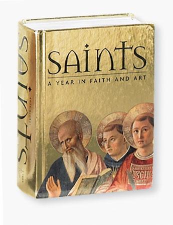 Saints: A Year in Faith & Art